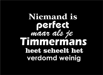 Niemand is perfect, naam